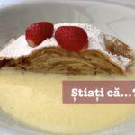 Știați că… ștrudelul cu mere era prăjitura tradițională din Imperiul Austro-Ungar?